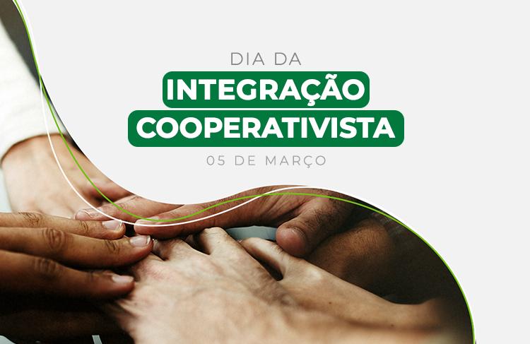 Dia da Integração Cooperativista